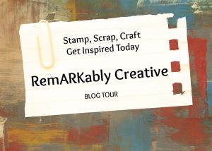 RemARKably Created Blog Tour