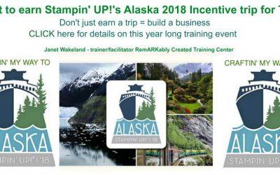 Earning Stampin'UP!'s Alaska Incentive trip