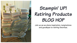 retiring products blog hop