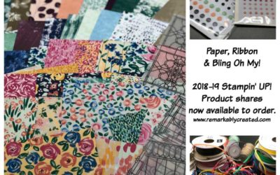 2018-19 Stampin' Up! Product Shares, Designer Paper Samplers, Ribbon Shares
