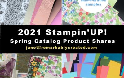 2021 Stampin' UP! Spring Catalog Designer Paper Shares & Product Shares